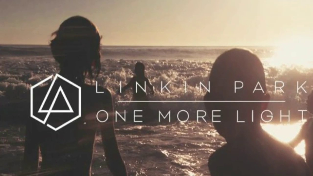 One More Light- Linkin Park